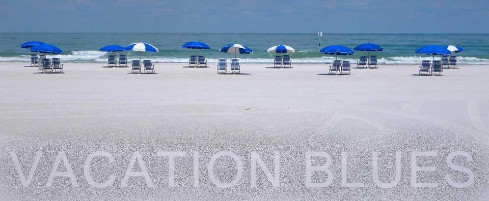 vacation blues